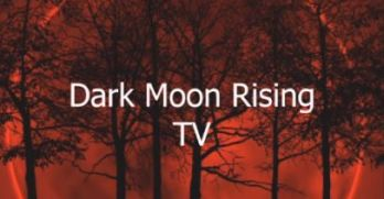 Dark Moon Rising TV